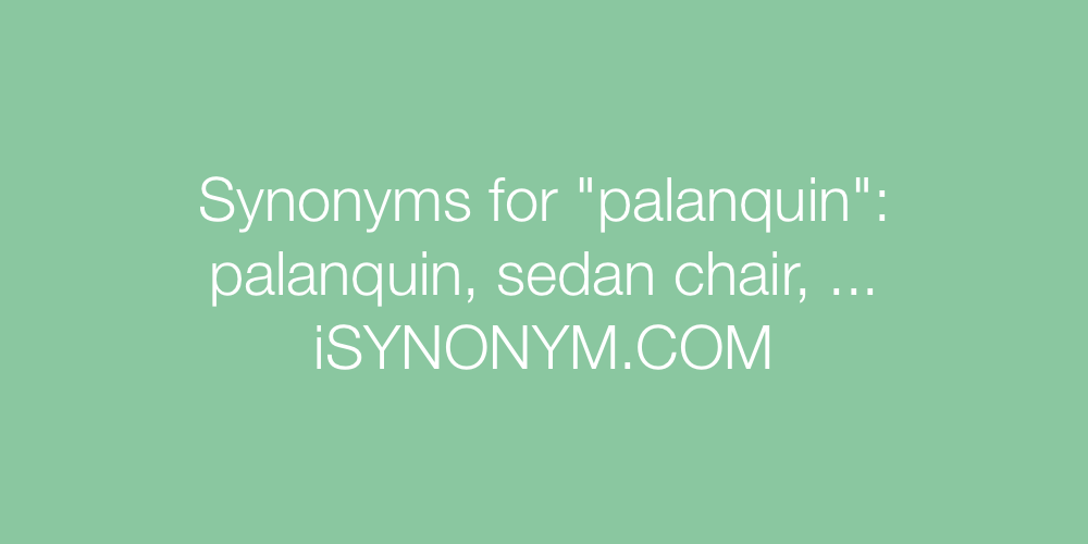 Synonyms palanquin