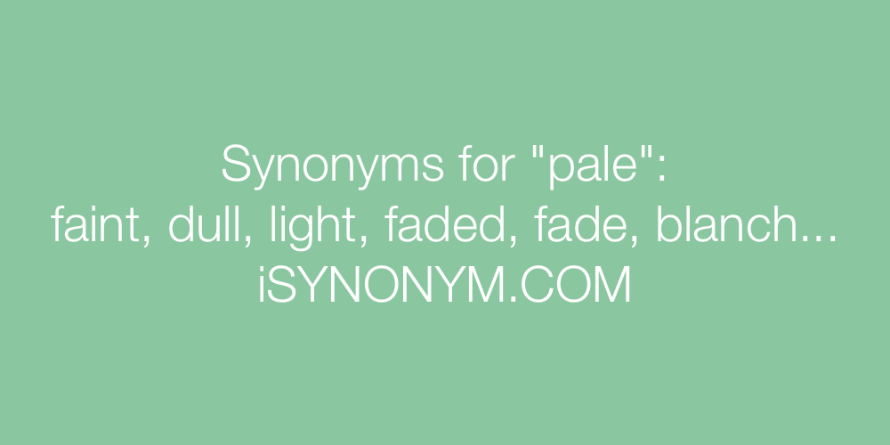Synonyms pale
