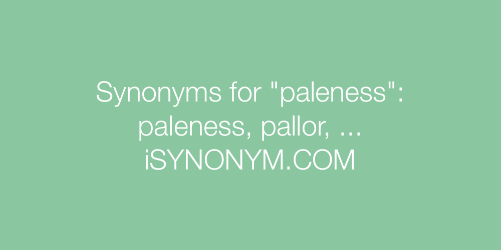 Synonyms paleness