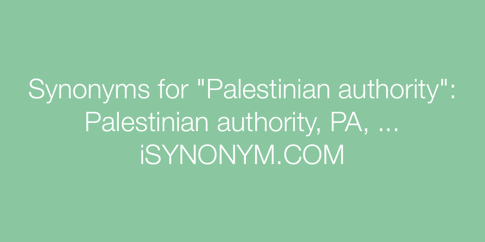 Synonyms Palestinian authority