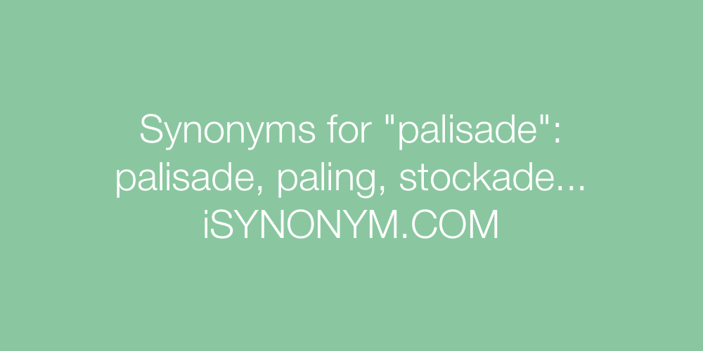 Synonyms palisade