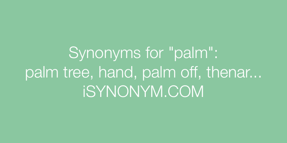 Synonyms palm