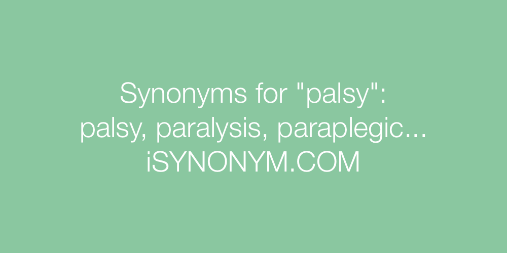 Synonyms palsy