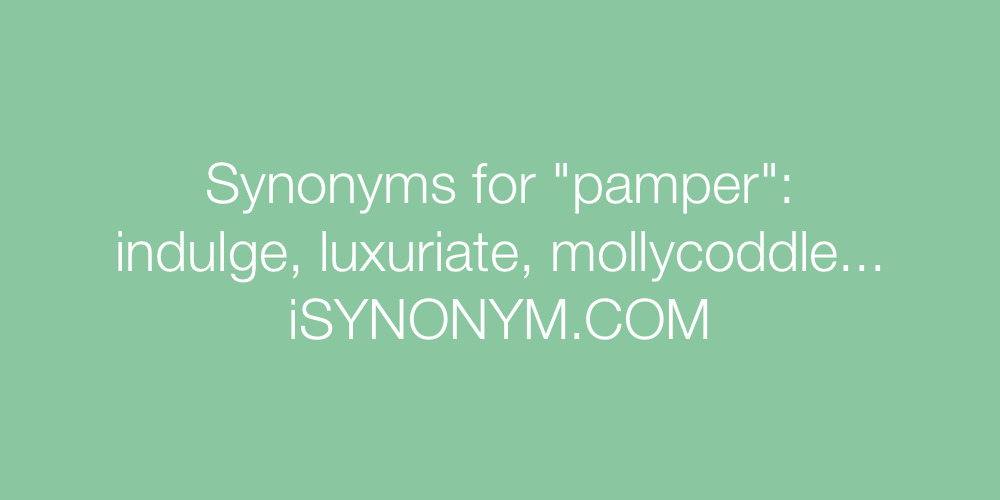 Synonyms pamper