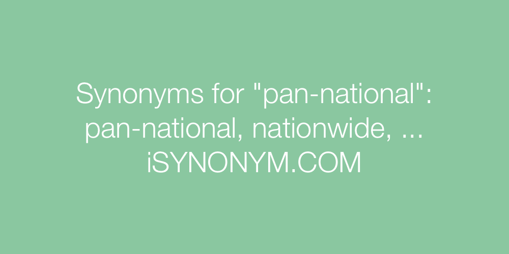 Synonyms pan-national