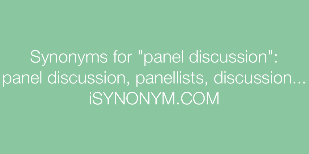 Synonyms panel discussion
