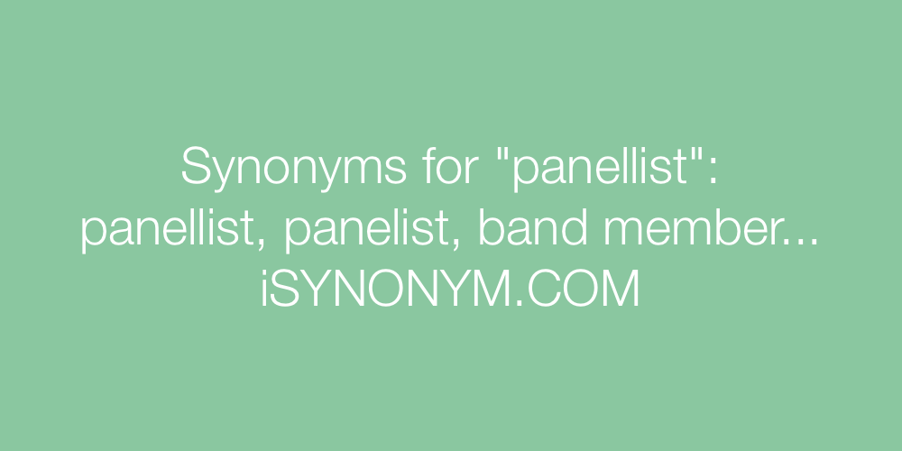Synonyms panellist