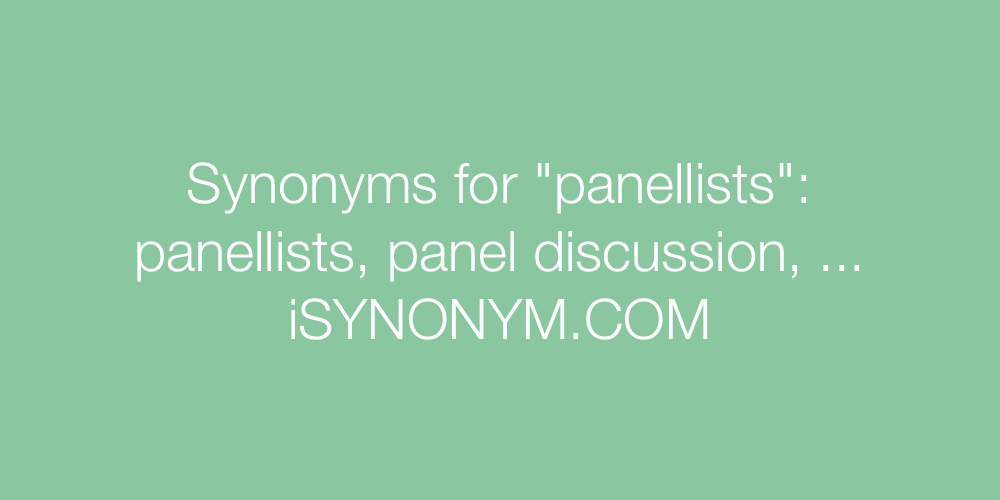 Synonyms panellists