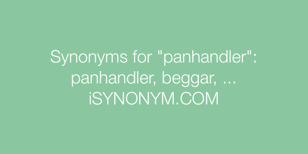 Synonyms panhandler
