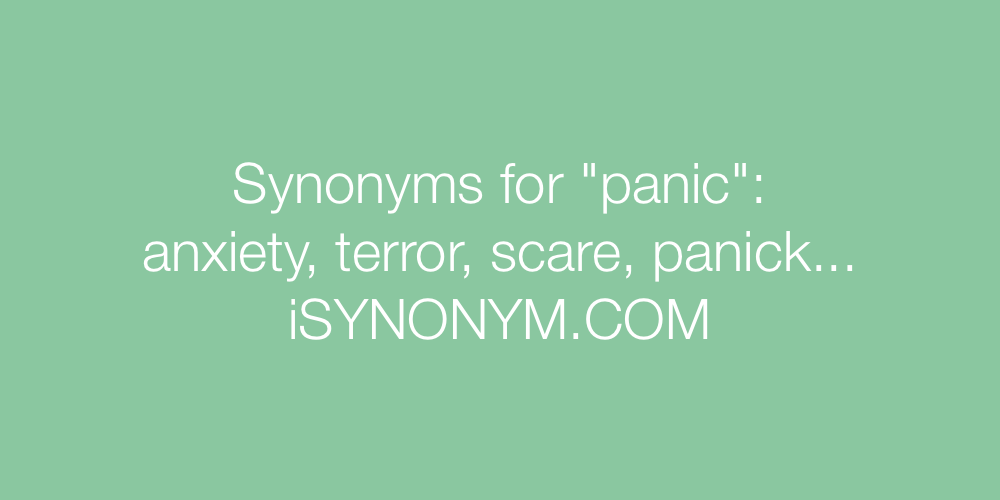 Synonyms panic