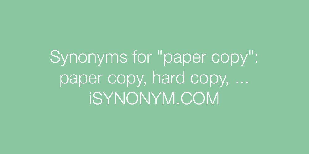 Synonyms paper copy