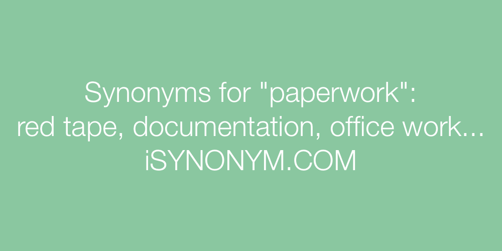 Synonyms paperwork