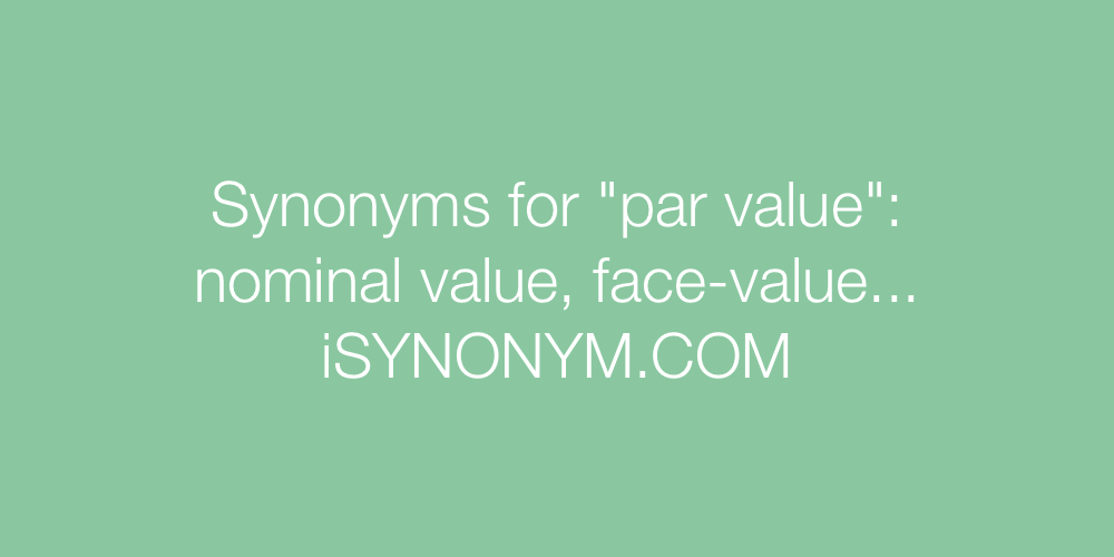 Synonyms par value