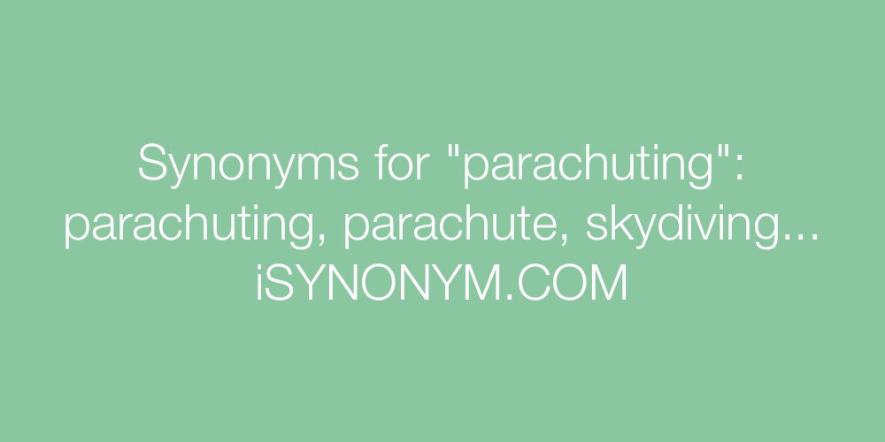 Synonyms parachuting