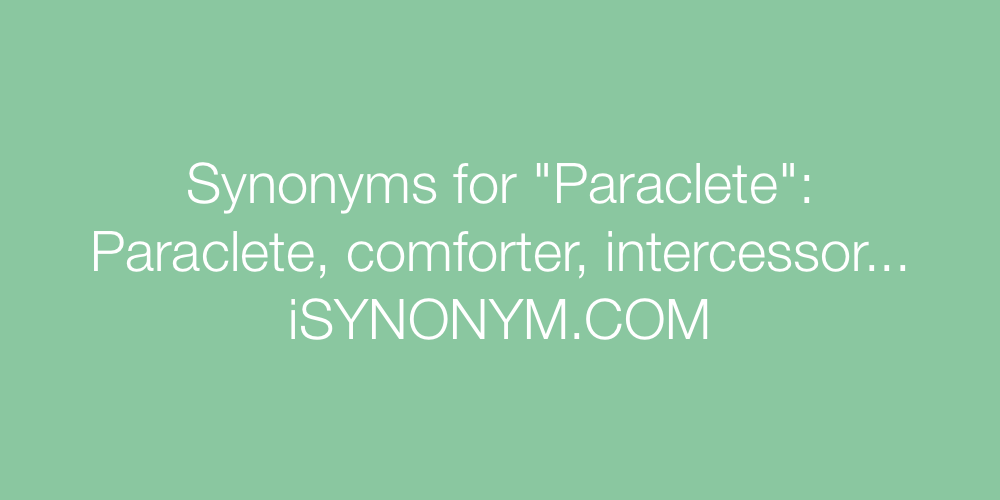 Synonyms Paraclete