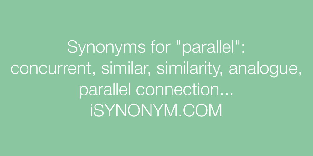 Synonyms parallel