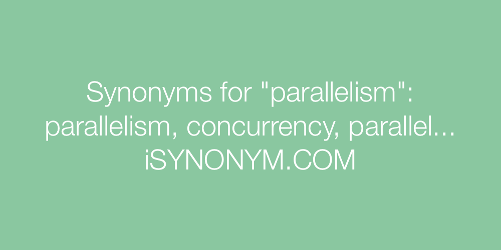 Synonyms parallelism