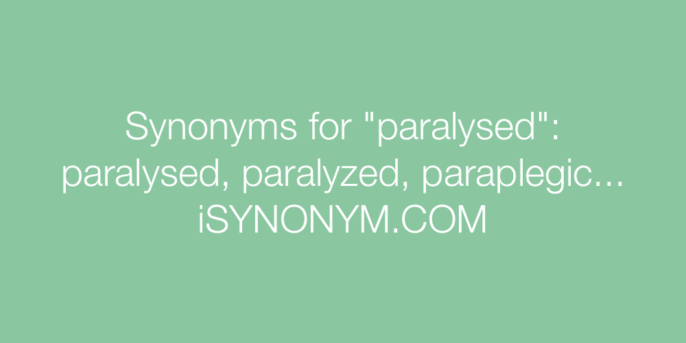 Synonyms paralysed
