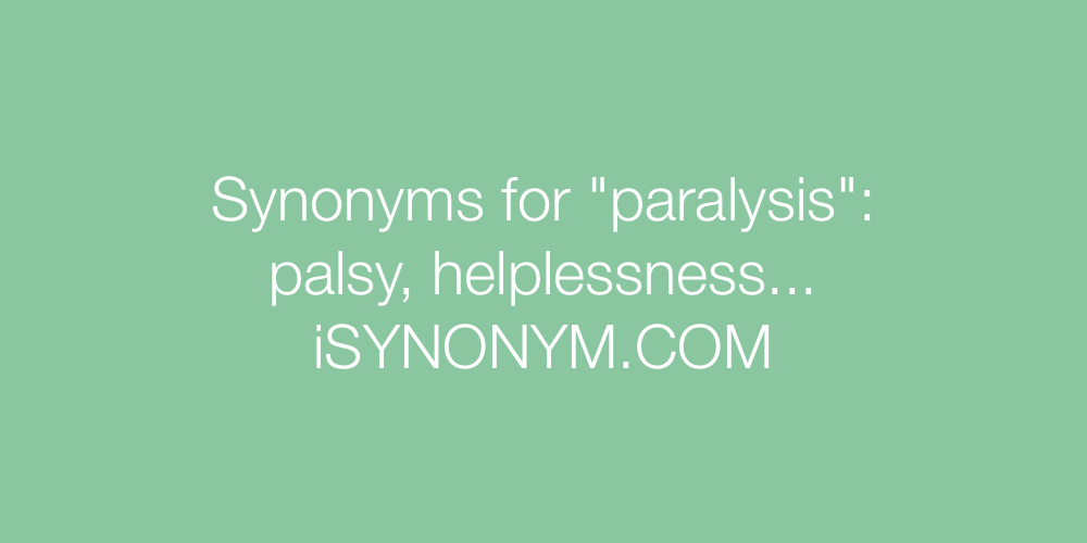 Synonyms paralysis