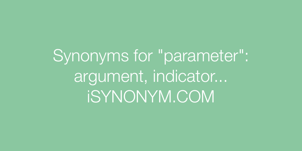 Synonyms parameter