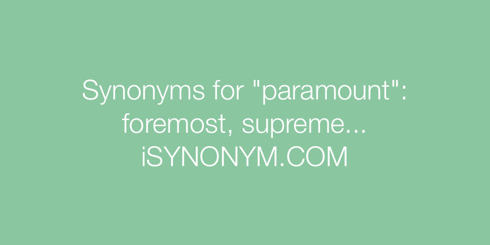 Synonyms paramount