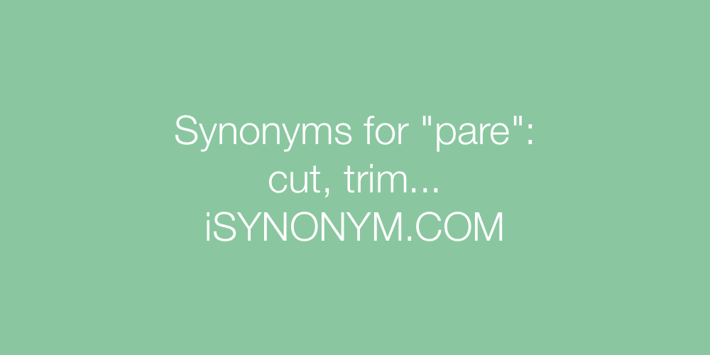 Synonyms pare