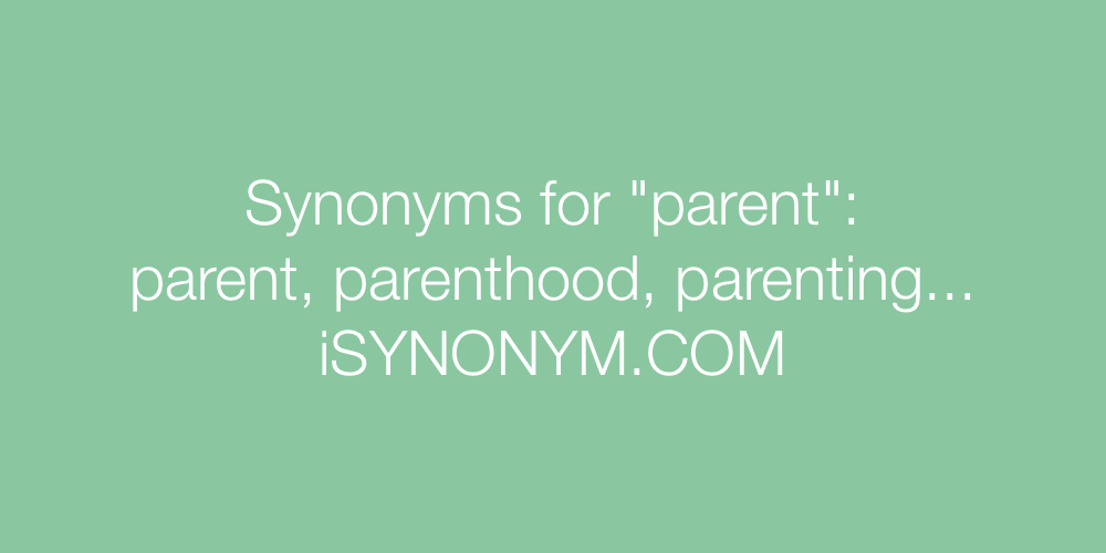 Synonyms parent