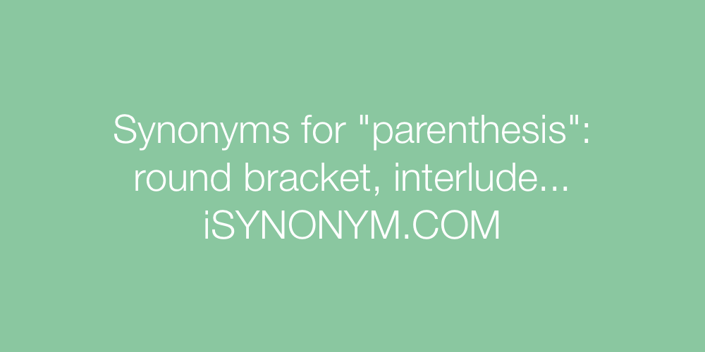 Synonyms parenthesis