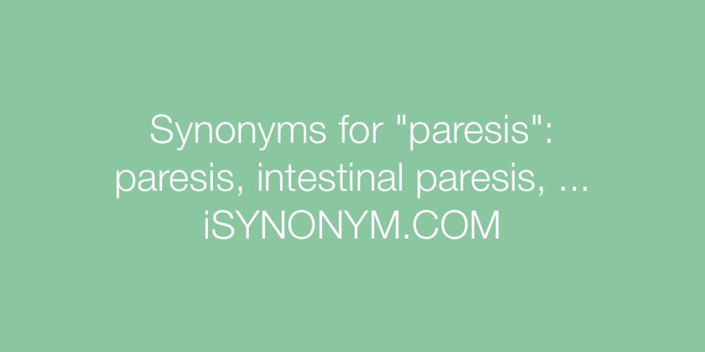 Synonyms paresis