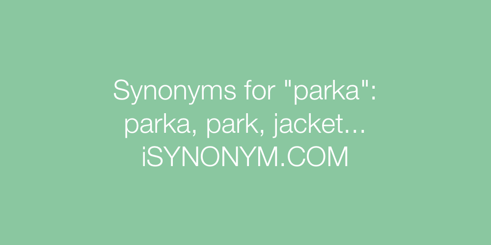 Synonyms parka