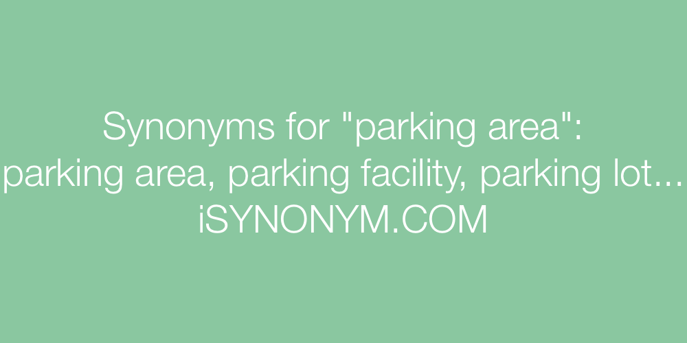 Synonyms parking area