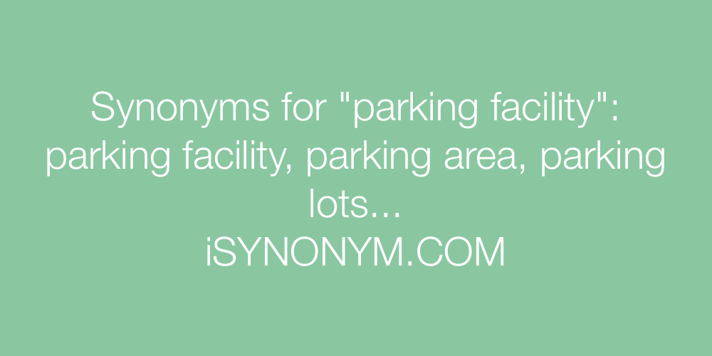 Synonyms parking facility