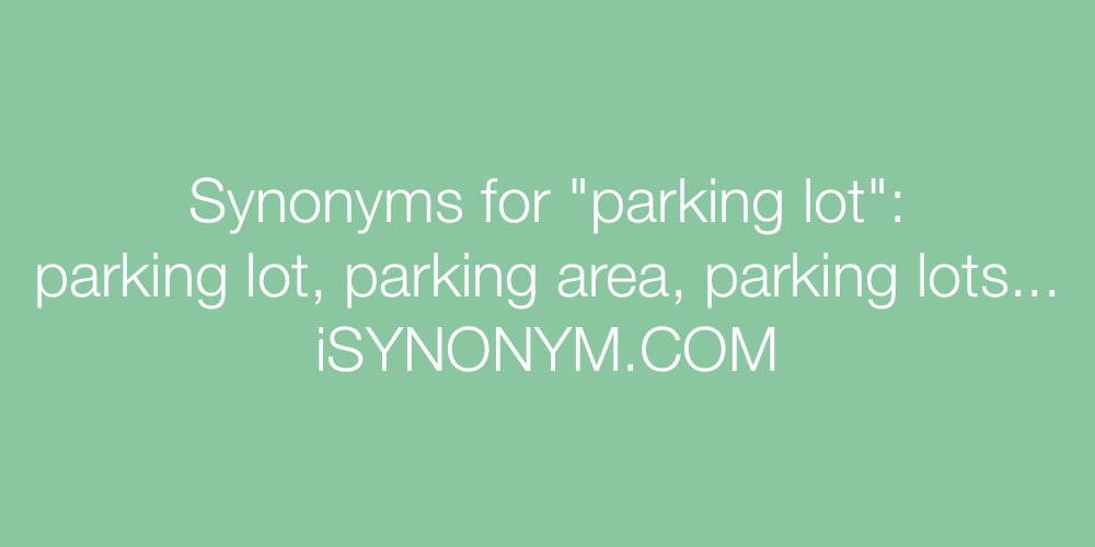Synonyms parking lot