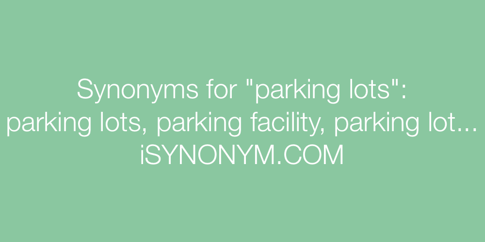 Synonyms parking lots