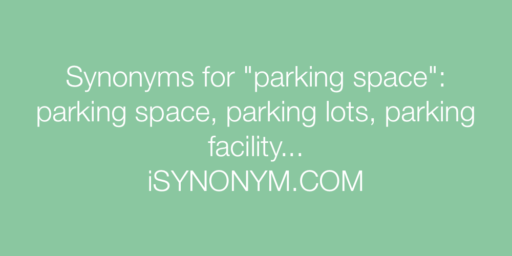 Synonyms parking space