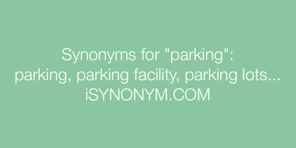 Synonyms parking