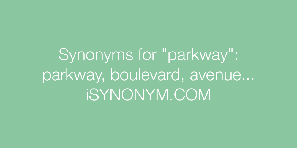 Synonyms parkway