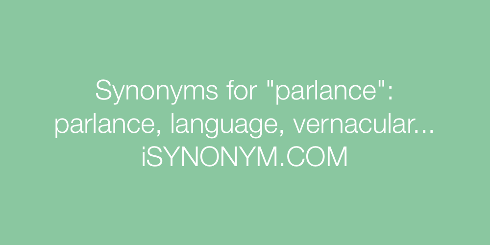 Synonyms parlance