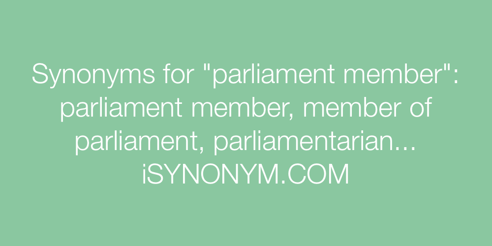 Synonyms parliament member