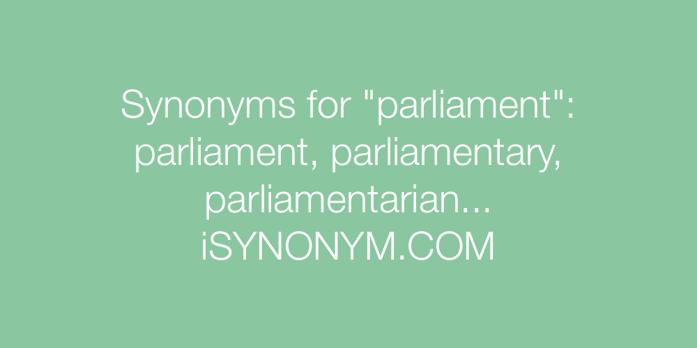 Synonyms parliament