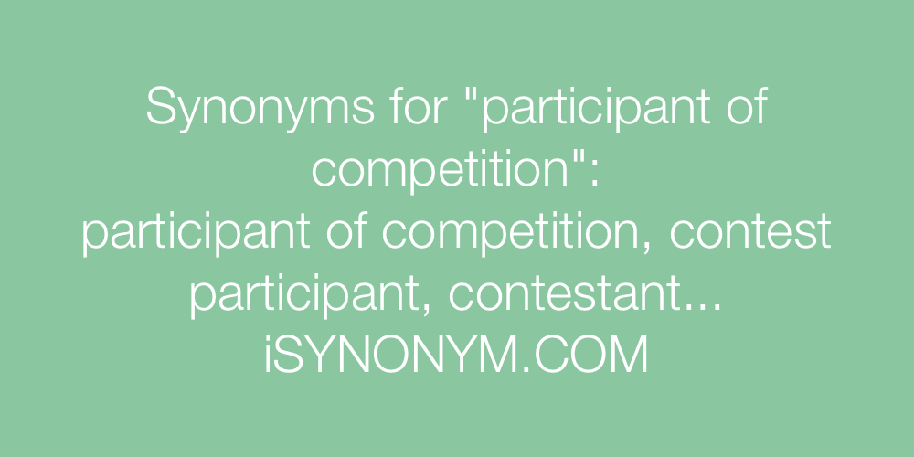 Synonyms participant of competition