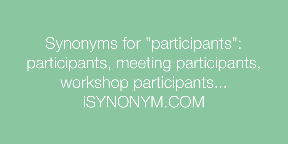 Synonyms participants