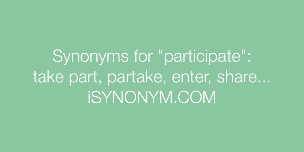 Synonyms participate
