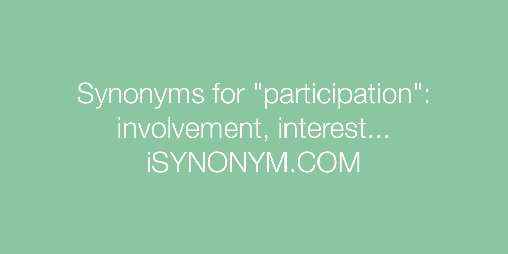 Synonyms participation