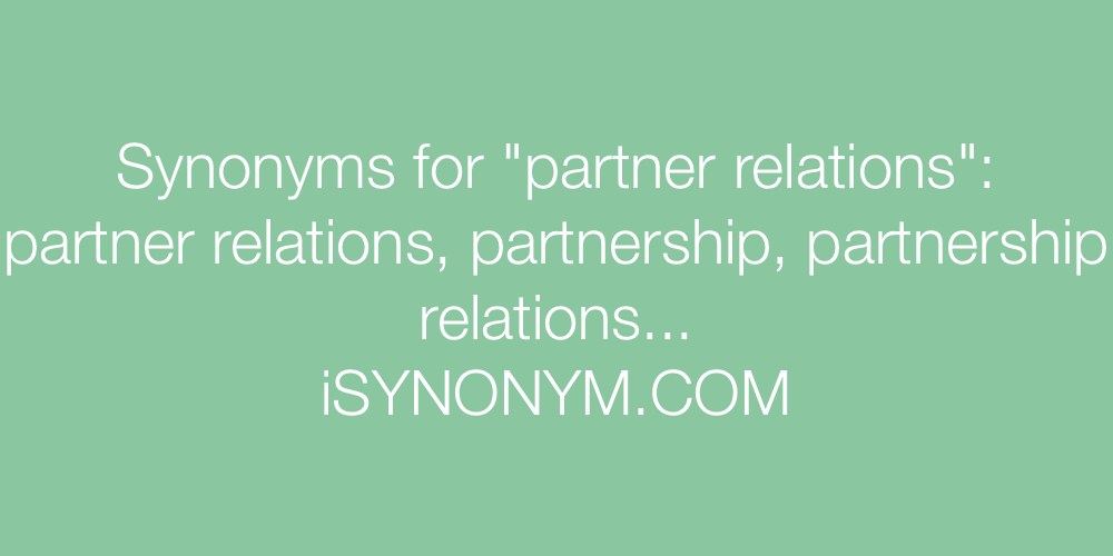 Synonyms partner relations