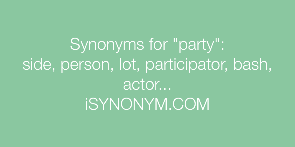Synonyms party