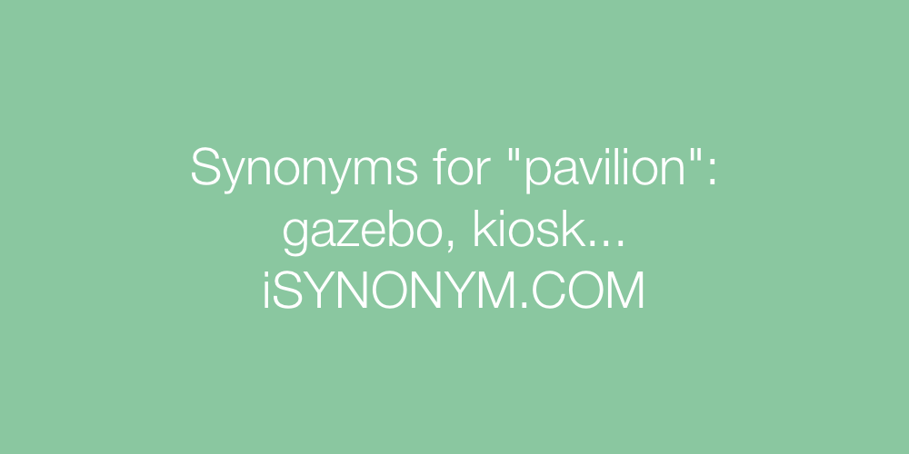 Synonyms pavilion