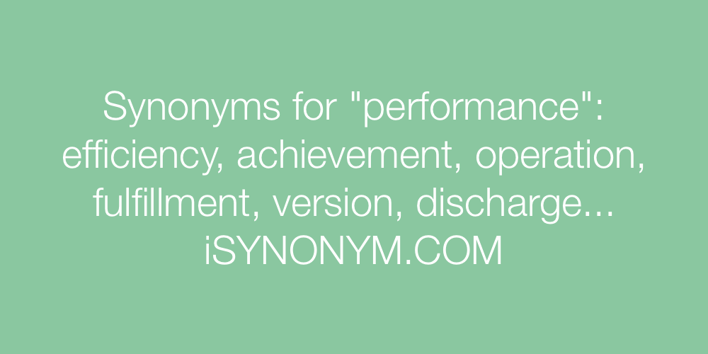 Synonyms performance