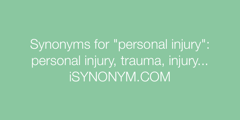 Synonyms personal injury