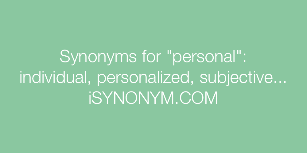 Synonyms personal